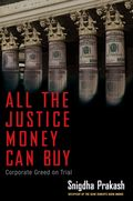 ALL THE JUSTICE MONEY CAN BUY COVER